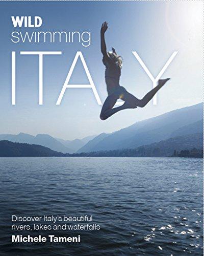 Wild Swimming Italy por Michele Tameni