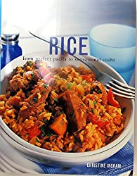 RICE FROM PERFECT PAELLA TO SENSATIONAL SUSHI