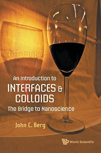 An Introduction to Interfaces and Colloids: The Bridge to Nanoscience by John C. Berg (2009-11-18)