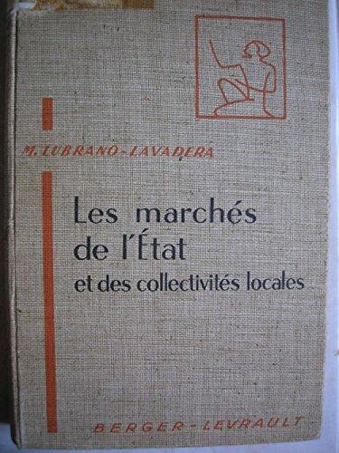 Michel Lubrano-Lavadera. Les Marchs de l'tat et des collectivits locales : . Prface de Ch. Charles Eisenmann
