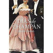 Días de champán (Volumen independiente)