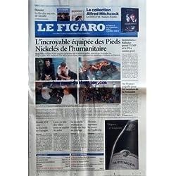 FIGARO (LE) [No 19669] du 27/10/2007 - DOSSIER - LA FIN DES SECRETS DE FAMILLE - LA COLLECTION ALFRED HITCHCOCK - L'INCROYABLE EQUIPEE DES PIEDS NICKELES DE L'HUMANITAIRE - INSTITUTIONS BALLADUR PREND L'UMP ET LE PS A CONTRE-PIED - AIR FRANCE PAGAILLE POUR LES VACANCES DE TOUSSAINT - BENOIT XVI CREE LA DISCORDE EN ESPAGNE - LYON EN TETE DES VILLES POUR SA QUALITE DE SOINS - LA NOUVELLE STRATEGIE DE MADONNA FACE AU PIRATAGE - HERMES REPOUSSE LES MURS DU FAUBOURG - RENDEZ-VOUS - LE SOMMAIRE COMPL