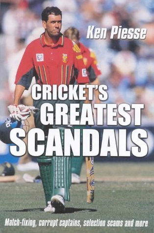 Cricket's Greatest Scandals por Ken Piesse