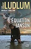 L'équation Janson : Traduit de l'anglais (�tats-Unis) par Henri Froment (Grand Format)