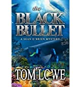 [ [ THE BLACK BULLET BY(LOWE, TOM )](AUTHOR)[PAPERBACK]