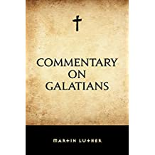 Commentary on Galatians (English Edition)