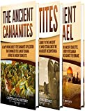 #3: Ancient Civilizations: A Captivating Guide to the Ancient Canaanites, Hittites and Ancient Israel and Their Role in Biblical History