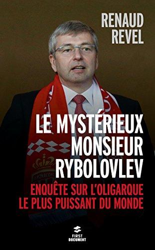 Le mystérieux Monsieur Rybolovlev (Documents)