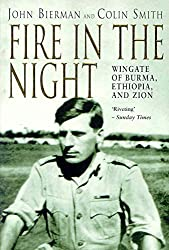 Fire in the Night: Wingate of Burma, Ethiopia and Zion