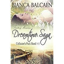 Dreamtime-Saga – Fantasy-Romance-Collector's-Pack: (Band 1 bis 3)