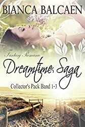Dreamtime-Saga - Fantasy-Romance-Collector's-Pack: (Band 1 bis 3)