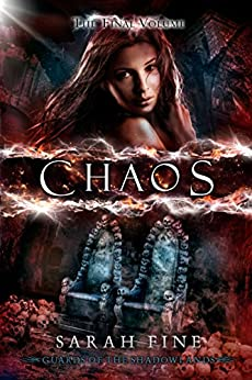Chaos (Guards of the Shadowlands Book 3) (English Edition) von [Fine, Sarah]