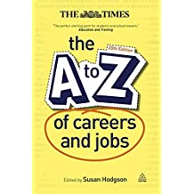 A-Z of Careers and Jobs, The: Volume 20