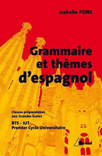 Grammaire et thmes d'espagnol by Isabelle Pons (2000-05-03)