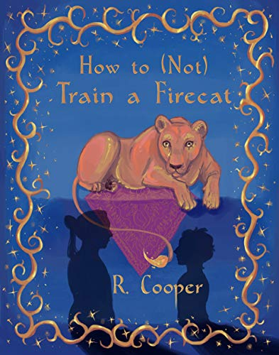 How to (Not) Train a Firecat (English Edition)