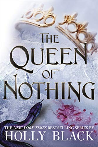 The Queen of Nothing (The Folk of the Air #3) (English Edition) -