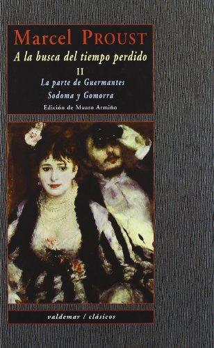 La parte de Guermantes ; Sodoma y Gomorra por Unknown.