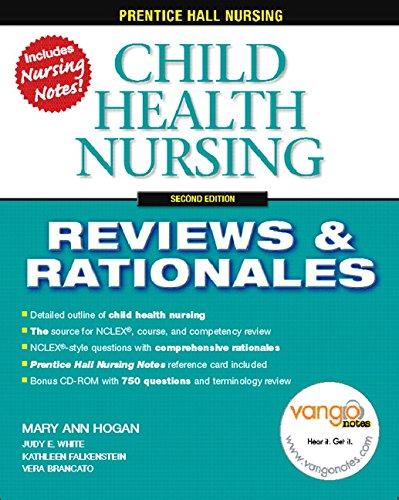 Child Health Nursing (Prentice Hall Nursing Reviews & Rationales)