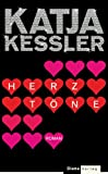 'Herztöne: Roman' von Katja Kessler