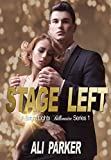 Stage Left (Bright Lights Billionaire Book 1) (English Edition)