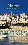 Maltese-English/English-Maltese Dictionary and Phrasebook (Hippocrene Dictionaries & ...