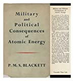 Military and Political Consequences of Atomic Energy