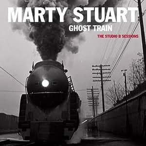 Ghost Train:the Studio B Sessi