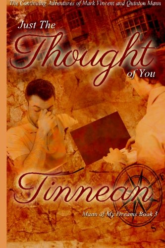 Just the Thought of You: The Continuing Adventures of Mark Vincent and Quinton Mann: Volume 3 (Mann of My Dreams)