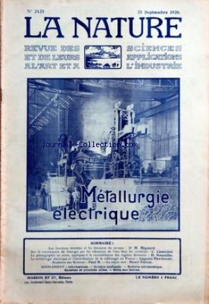 NATURE (LA) [No 2425] du 25/09/1920 - LES FONCTIONS MENTALES ET LES BLESSURES DU CERVEAU PAR MIGNARD - LA TRANSMISSION DE L'ENERGIE PAR LES VIBRATIONS DE L'EAU DANS LES CONDUITES PAR CAMICHEL - LA PHOTO EN AVION PAR ROUSSILHE - LA METALLURGIE ELECTRIQUE ET L'ELECTRIFICATION DE LA SIDERURGIE EN FRANCE PAR PAWLOWSKI - LE RAYON VERT PAR PIERON