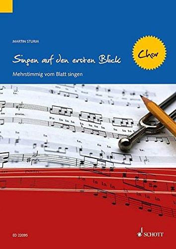 Singen auf den ersten Blick - Chor: Mehrstimmig vom Blatt singen