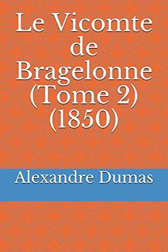 Le Vicomte De Bragelonne [Pdf/ePub] eBook
