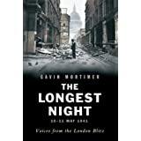 The Longest Night: Voices from the London Blitz (English Edition)