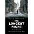 The Longest Night: Voices from the London Blitz