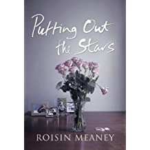 Putting Out the Stars, A Modern Irish Romance: Secrets, Lies and Private Lives