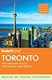 Fodor's Toronto: With Niagara Falls & the Niagara Wine Region (Full-Color Travel Guide) (Fodor's Gold Guides)