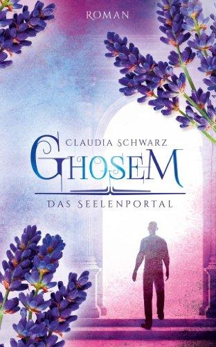 Buchseite und Rezensionen zu 'Ghosem: Das Seelenportal' von Claudia Schwarz