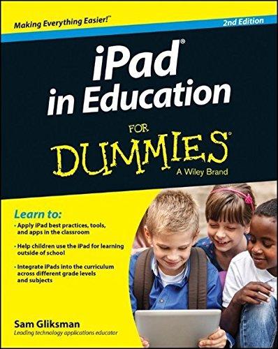 iPad in Education For Dummies by Sam Gliksman (2014-10-20)