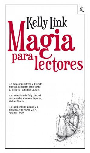 Magia para lectores (Biblioteca furtiva) por Kelly Link