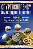 #3: Cryptocurrency Investing for Dummies.Top 20 Cryptocurrencies 2018: Main Disadvantages of Bitcoin, Blockchain Revolution, Bounty and ICO, Tips and Strategies ... books, books on investing for beginners)