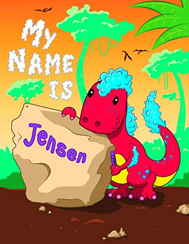 My Name is Jensen: 2 Workbooks in 1! Personalized Primary Name and Letter Tracing Book for Kids Learning How to Write Their First Name and the ... for Children in Pre-k and Kindergarten - Jensen Button