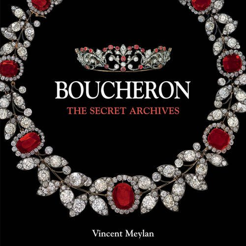 The secret archives of boucheron /anglais par Vincent Maylan