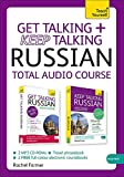: Get Talking and Keep Talking Russian Total Audio Course: (Audio pack) The essential short course for speaking and understanding with confidence (Teach Yourself)