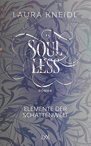 (Soulless: Elemente der Schattenwelt)