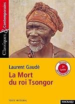La Mort du roi Tsongor de Laurent Gaudé