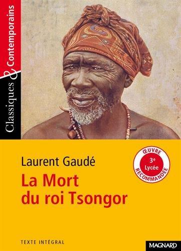 La Mort du roi Tsongor par Laurent Gaudé