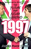 1997: The Future that Never Happened