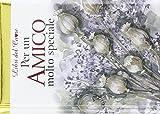 eBook Gratis da Scaricare Per un amico molto speciale Ediz illustrata (PDF,EPUB,MOBI) Online Italiano