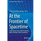 At the Frontier of Spacetime: Scalar-Tensor Theory, Bells Inequality, Machs Principle, Exotic Smoothness