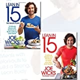 Joe Wicks Collection 2 Books Bundle (Lean in 15 - The Shape Plan: 15 minute meals with workouts to build a strong, lean body, Lean in 15: 15 minute meals and workouts to keep you lean and healthy)