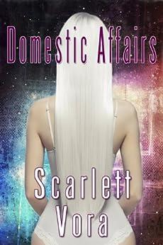 Domestic Affairs by [Vora, Scarlett]